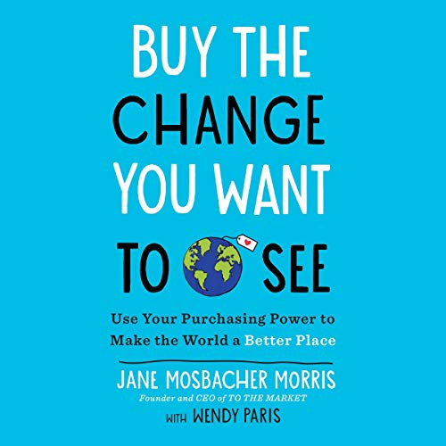 Buy the Change You Want to See audiobook cover art