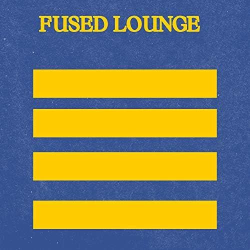 Fused Lounge & Fused Groove