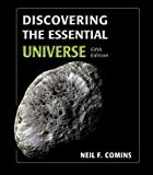 Discovering the Essential Universe 5th (fifth) Edition by Comins, Neil F. published by W. H. Freeman (2012)