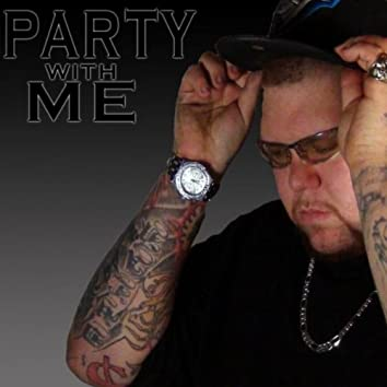 Party With Me (feat. DJ Dames Nellas & Jay Evans)