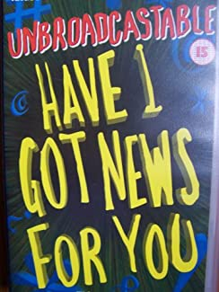 Unbroadcastable Have I Got News For You