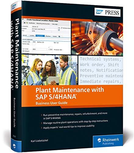 Plant Maintenance with SAP S/4HANA: Business User Guide (SAP PRESS: englisch)