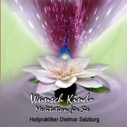 Wunschkind-Meditation Titelbild