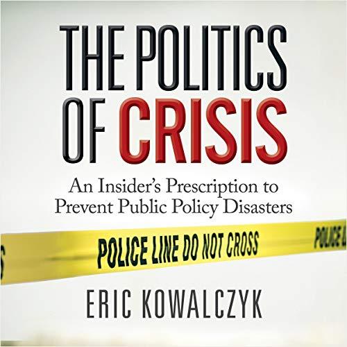 The Politics of Crisis audiobook cover art