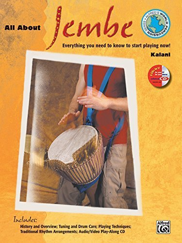 All About Jembe (Book & Enhanced CD) (Alfred's World Percussion) by Kalani (2002) Sheet music