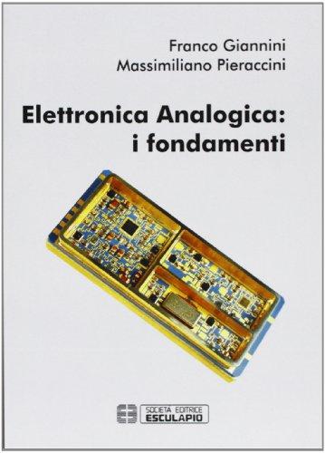Elettronica analogica. I fondamenti