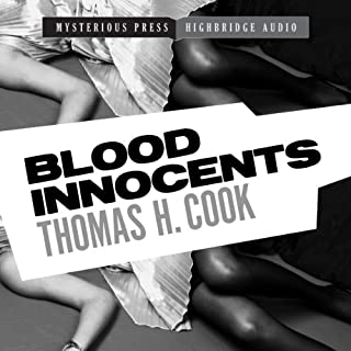Blood Innocents                   By:                                                                                                                                 Thomas H. Cook                               Narrated by:                                                                                                                                 Jonah Cummings                      Length: 6 hrs and 15 mins     3 ratings     Overall 4.3