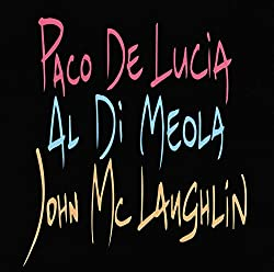 Paco De Lucia/Al Di Meola/John McLaughlin