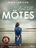 Livet till mötes (Paula Levin) (Swedish Edition)