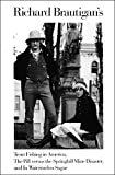 Richard Brautigan's Trout Fishing in America, The Pill versus the Springhill Mine Disaster, and In Watermelon Sugar (English Edition)