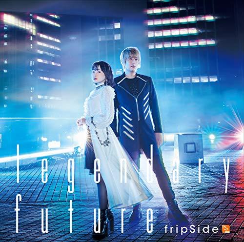 【Amazon.co.jp限定】legendary future(初回限定盤CD+DVD) TVアニメ「キングスレイド 意志を継ぐものたち」オープニングテーマ(3枚連動購入特典:「特典CD(Remix & LIVE TRACK)[final phase](REMIX:toku from GARNiDELiA)+[future gazer](LIVE) 」「3枚収納BOX」「A5クリアファイル」引換シリアルコード付き)