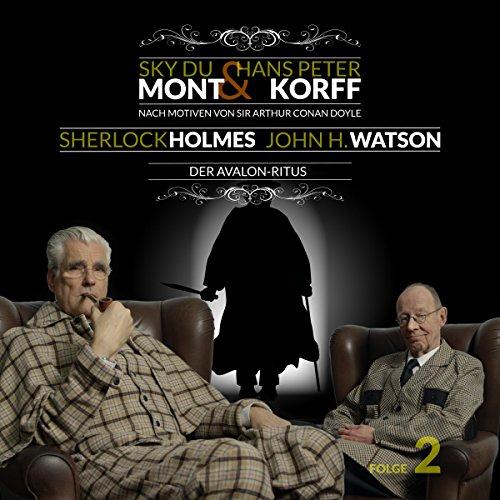 Der Avalon-Ritus (Sherlock Holmes & John H. Watson 2) Titelbild