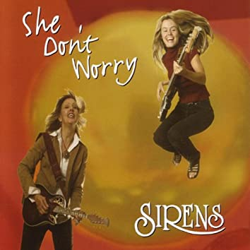 She Don't Worry