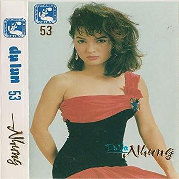 Dạ Vũ Nhung (Dạ Lan Tape 053)