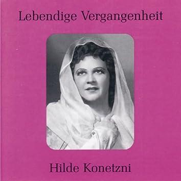 Lebendige Vergangenheit - Hilde Konetzni