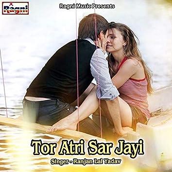 Tor Atri Sar Jayi