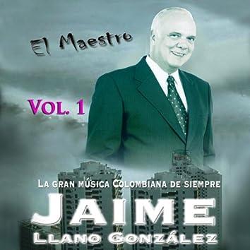 El Maestro: La Gran Musica Colombiana De Siempre Vol. 1