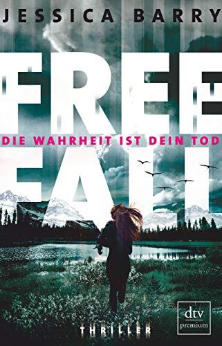 Freefall – Die Wahrheit ist dein Tod: Thriller