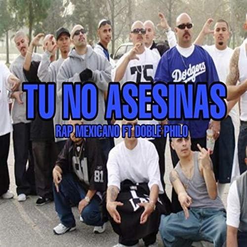Rap Mexicano feat. Doble Philo