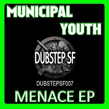 Municipal Youth - Menace
