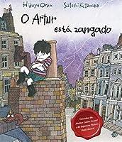 O Artur está zangado: Livro de histórias (Portuguese Edition)