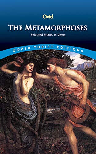 Compare Textbook Prices for The Metamorphoses: Selected Stories in Verse Dover Thrift Editions  ISBN 9780486427584 by Ovid