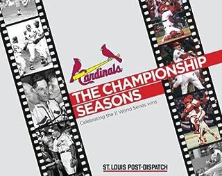 Cardinals: The Championship Seasons (Celebrating the 11 World Series Wins)