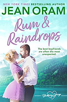 Rum and Raindrops: A Blueberry Springs Sweet Romance by [Jean Oram]