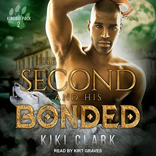 The Second and His Bonded Audiobook By Kiki Clark cover art