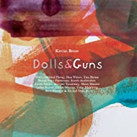 Dolls & Guns
