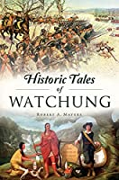 Historic Tales of Watchung (American Chronicles)