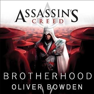 Brotherhood     Assassin's Creed, Book 2              Auteur(s):                                                                                                                                 Oliver Bowden                               Narrateur(s):                                                                                                                                 Gildart Jackson                      Durée: 12 h et 2 min     3 évaluations     Au global 5,0