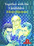 Together With The Candidates: Budapest 1950 To Berlin 2018-Kuzmin, Alexey