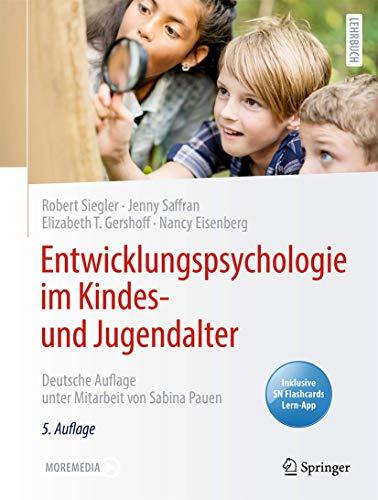 Entwicklungspsychologie im Kindes- und Jugendalter: Deutsche Auflage unter Mitarbeit von Sabina Pauen