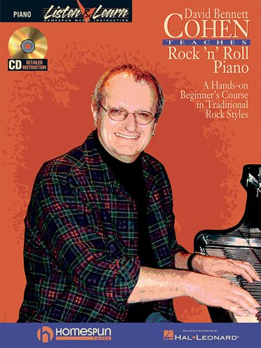David Bennett Cohen Teaches Rock'n'Roll Piano: A Hands-On Beginner's Course in Traditional Rock Styles (PIANO OU CLAVIE)