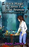 Black Magic Is Taboo For Good Reason (Diva Delaney Mysteries Book 12) (English Edition)