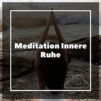 Meditation Innere Ruhe
