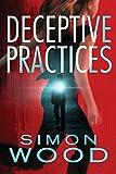Deceptive Practices - Simon Wood