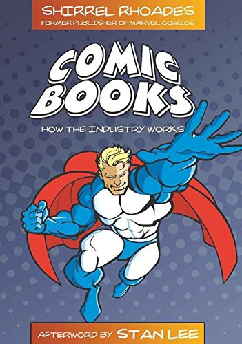 Comic Books: How the Industry Works