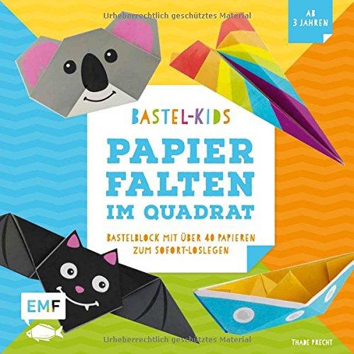 Papierfalten im Quadrat – Bastel-Kids: Bastelblock mit über 40 Papieren zum Sofort-Loslegen für Kinder ab 5 Jahren – Mit aufgedruckten Faltlinien und lustigen Gesichtern