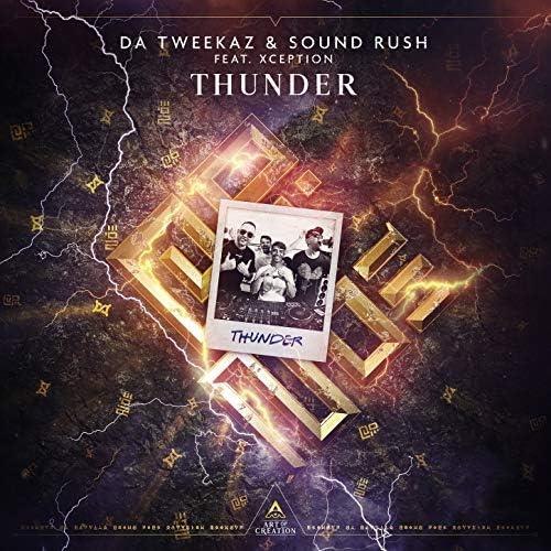Da Tweekaz & Sound Rush feat. Xception