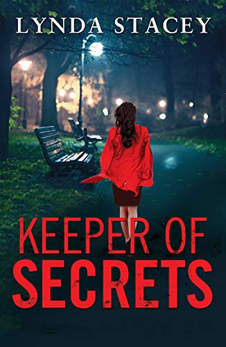 Keeper of Secrets: A gripping and emotional read that will keep you on the edge of your seat by [Lynda Stacey]