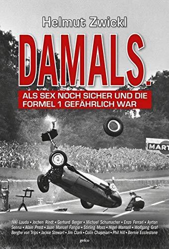 DAMALS: Als Sex noch sicher und die Formel 1 gefährlich war