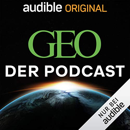 GEO. Der Podcast. (Original Podcast) Titelbild