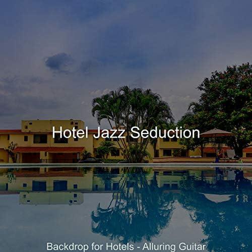 Hotel Jazz Seduction