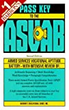Pass Key to the Asvab: Armed Services Vocational Aptitude Battery (2nd)