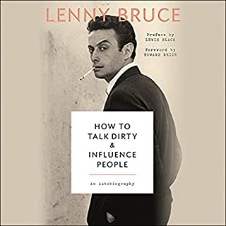 How to Talk Dirty and Influence People audiobook cover art