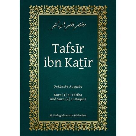 Tafsir ibn Katir, Sure Al-Fatiha und Al-Baqara