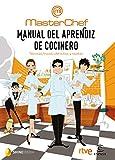 Manual del aprendiz de cocinero: Técnicas, trucos,...