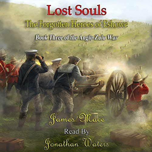 Couverture de Lost Souls: The Forgotten Heroes of Eshowe